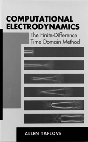 9780890067925: Computational Electrodynamics the Finite-Difference Time-Domain Method (Antennas & Propagation Library)