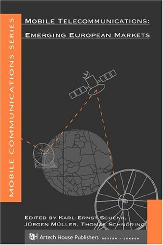 9780890067963: Mobile Telecommunications: Emerging European Markets (The Artech House Mobile Communications)