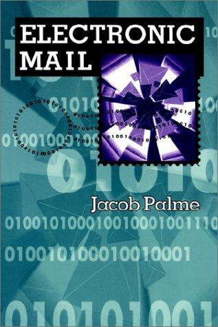 Electronic Mail (The Artech House Telecommunications Library): Jacob Palme