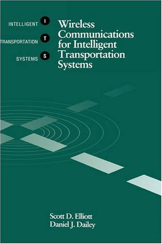 9780890068212: Wireless Communications for Intelligent Transportation Systems (Artech House Its Series)