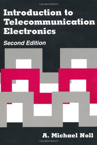 Introduction to Telecommunication Electronics (Artech House Telecommunications: A. Michael Noll