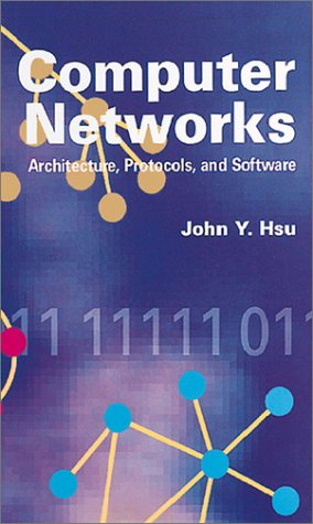 9780890068526: Computer Networks Architecture, Protocols, and Software (Telecommunications & Networking Library)