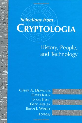 9780890068625: Selections from Cryptologia: History, People, and Technology