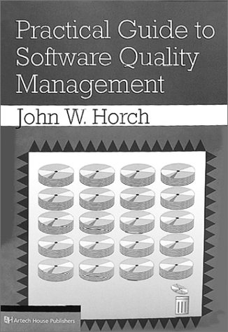9780890068656: Practical Guide to Software Quality Management (Artech House Computer Science Library)