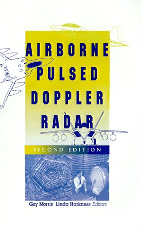 9780890068670: Airborne Pulsed Doppler Radar (Artech House Radar Library) (Artech House Radar Library (Hardcover))