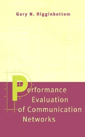 9780890068700: Performance Evaluation of Communication Networks (Artech House Telecommunications Library)