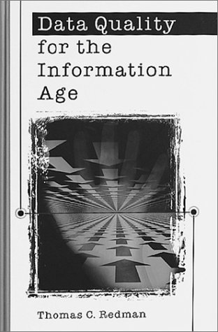 9780890068830: Data Quality For The Information Age (Artech House Computer Science Library)