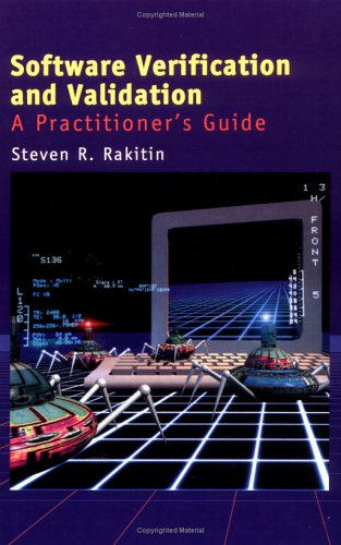 9780890068892: Software Verification and Validation: A Practitioner's Guide (Artech House Computer Library (Hardcover))