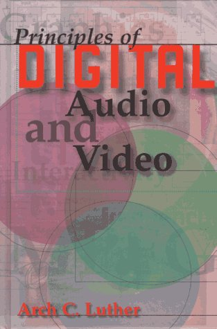 9780890068922: Principles of Digital Audio and Video (Artech House Audiovisual Library)