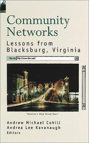 Community Networks: Lessons from Blacksburg, Virginia (Artech