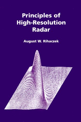 9780890069004: Principles of High-Resolution Radar (Artech House Radar Library)