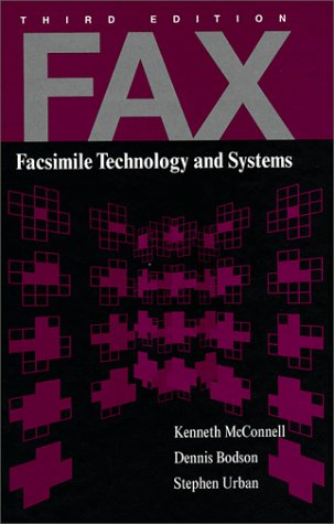 9780890069448: Fax: Facsimile Technology and Systems (Artech House Telecommunications Library)