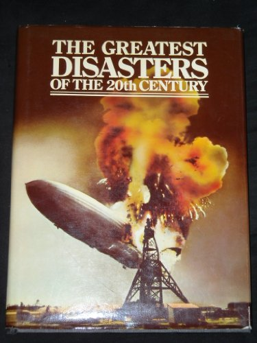 The Greatest Disasters of the 20th Century (0890090424) by Frances Kennett