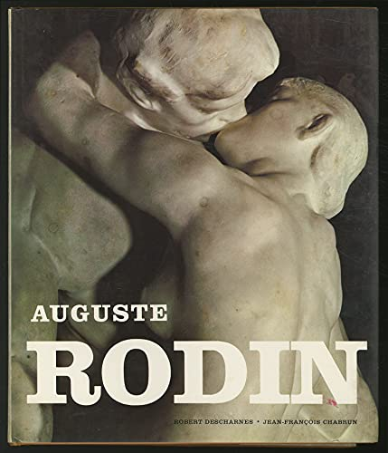 Auguste Rodin: Descharnes, Robert; Chabrun, Jean-Francois