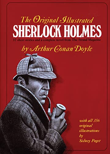9780890090572: The Original Illustrated Sherlock Holmes: 37 Short Stories and a Novel from the