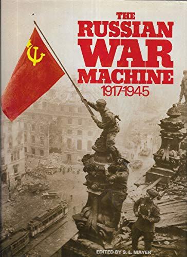 9780890090824: The Russian War Machine, 1917-1945