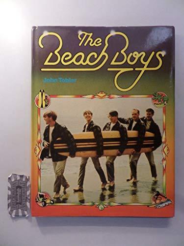 The Beach Boys: Tobler, John / ref : Brian Wilson / ref : Beach Boys