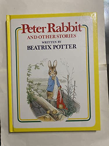 Peter Rabbit and Other Stories: Beatrix Potter