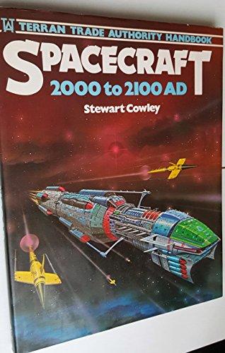 9780890092118: Spacecraft 2000-2100, A.D.