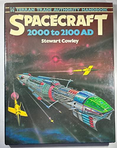 Spacecraft, 2000-2100 A.D.: Terran Trade Authority Handbook: Stewart Cowley