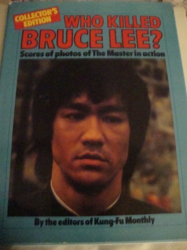 9780890092132: Who Killed Bruce Lee?
