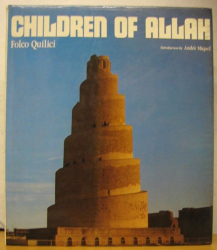 THE CHILDREN OF ALLAH.: Folco Quilici.