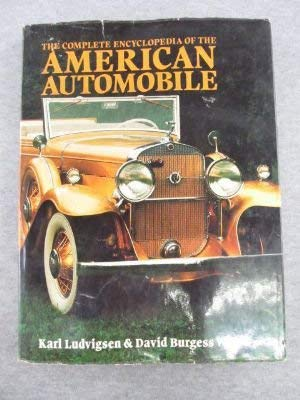 The Complete Encyclopedia of The American Automobile: Karl Ludvigsen, David
