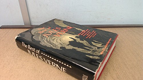 9780890092705: The best of Jules Verne: Three complete, illustrated novels, with original illustrations