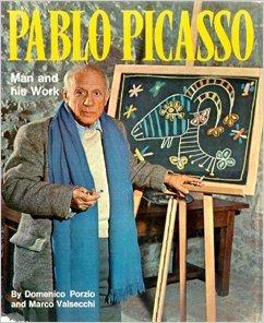Pablo Picasso: Man and His Work: Porzio, Domenico, Valsecchi,