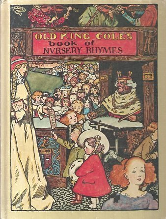 Old King Cole's Book of Nursery Rhymes