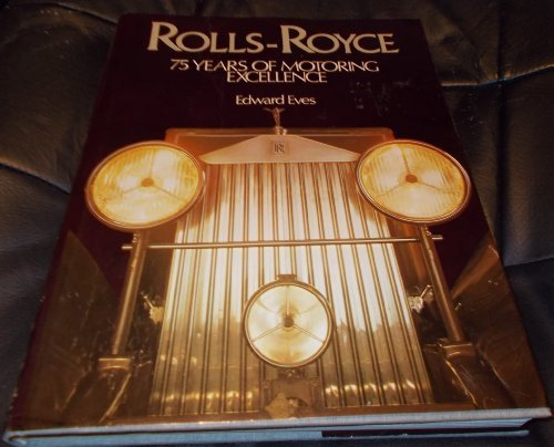 9780890092972: Rolls-Royce; 75 Years of Motoring Excellence