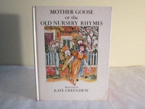 9780890093054: Mother Goose or the Old Nursery Rhymes