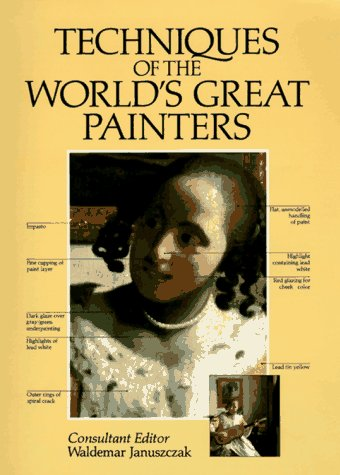 9780890093689: Techniques of the World's Great Painters