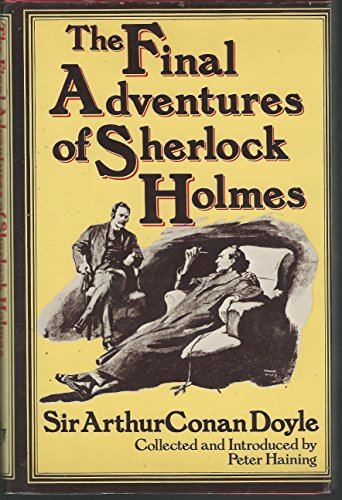 9780890094075: The Final Adventures of Sherlock Holmes