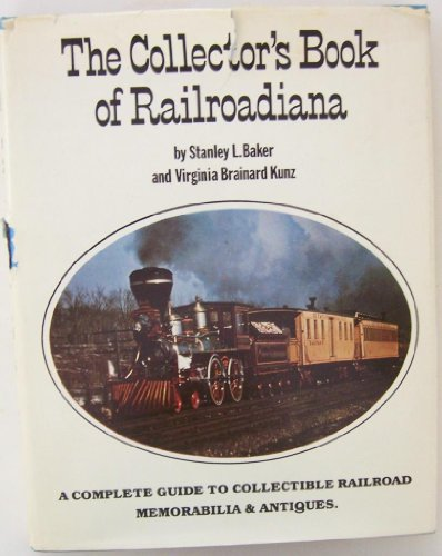 9780890094426: Collector's Book of Railroadiana