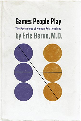 9780890094945: Games People Play: the Psychology of Human Relationships