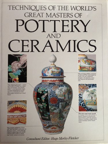 9780890095461: Techniques of the World's Great Masters of Pottery and Ceramics