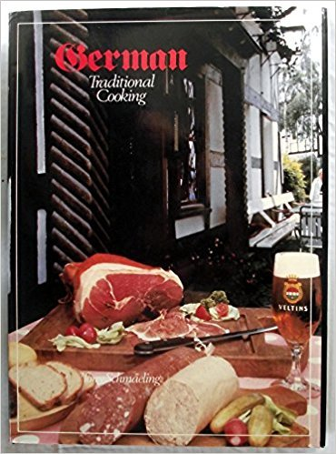 9780890095676: German Traditional Cooking