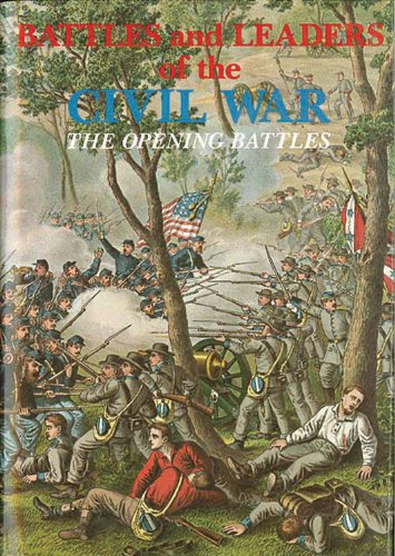 9780890095690: Battles and Leaders of the Civil War: Opening Battles: 1