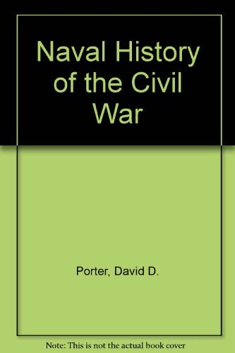 Naval History of the Civil War: Porter, David D.