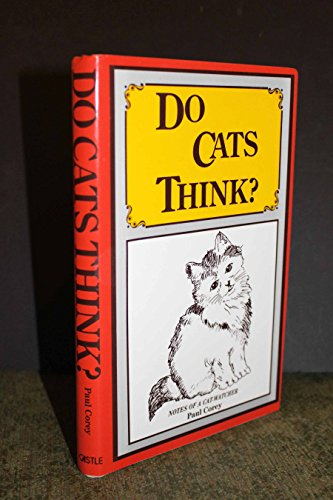 Do Cats Think?: Notes of a Cat-Watcher