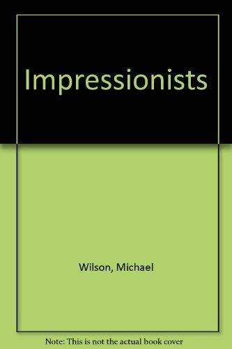 Impressionists: Michael Wilson