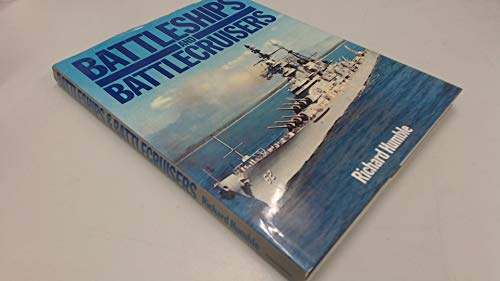 Battleships and Battlecruisers: Humble, Richard