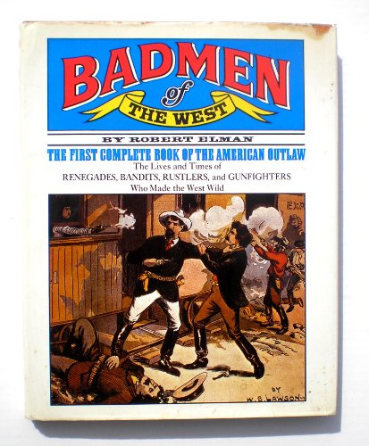 Badmen of the West: ELMAN, Robert