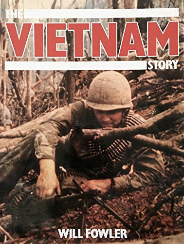 The Vietnam Story (0890096813) by Will Fowler