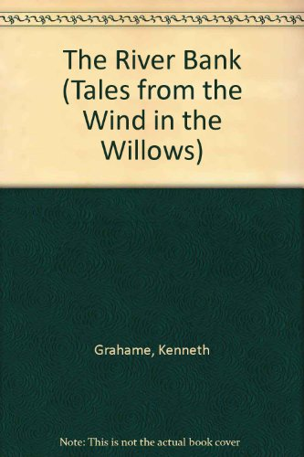 9780890096833: The River Bank (Tales from the Wind in the Willows)