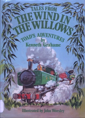 9780890096840: Tales From the Wind in the Willows: The Further Adventures of Toad