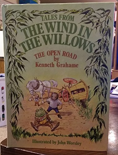 Tales from the Wind in the Willows: Kenneth Grahame