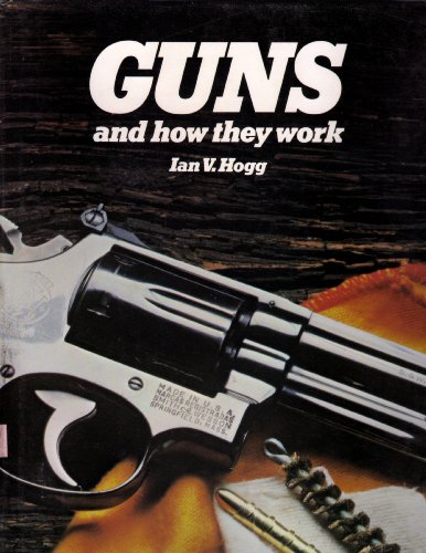 9780890096918: Guns and how they work