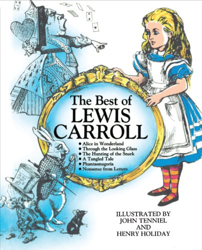 9780890097007: The Best of Lewis Carroll (Alice in Wonderland, Through the Looking Glass, The Hunting of the Snark, A Tangled Tale, Phantasmagoria, Nonsense from Letters)